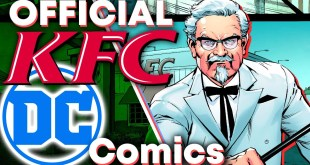 DC Comics' INSANE KFC Trilogy!