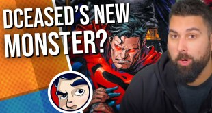 DCeased Has a New Monster! | Comicstorian