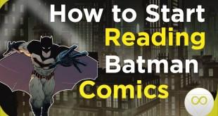 How To Start Reading Batman Comics