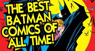 The Best Batman Comics of All Time