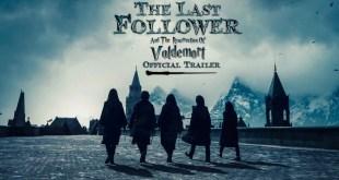 The Last Follower Official Trailer 2019 (A Harry Potter Fan Film)