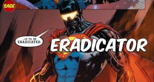 "Who is DC Comics' Eradicator? The Super A.I. ""Kryptonian"""