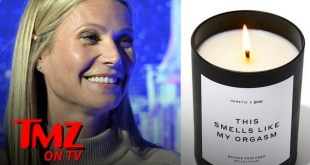 Gwyneth Paltrow's New Candle Smells Like Her Orgasm | TMZ