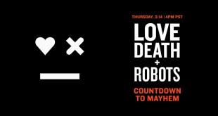LOVE DEATH + ROBOTS ❤️💀🤖 | Live Countdown | Mature Audiences Only | Netflix