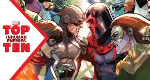 Marvel Top 10 Inhuman Enemies!