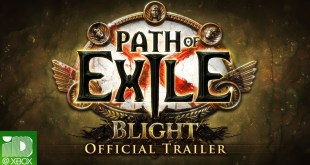 Path of Exile: Blight Official Xbox Trailer