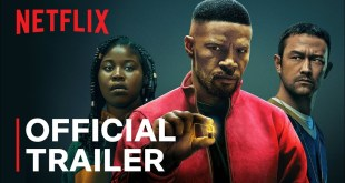 Project Power starring Jamie Foxx | Official Trailer | Netflix