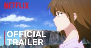 7Seeds Part 2 | Official Trailer | Netflix