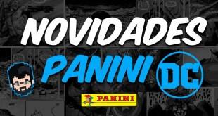 AS NOVIDADES DA PANINI PARA A DC COMICS EM 2021