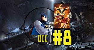 DC Cueva #8 Shazam!, Black Adam y el futuro del DCEU