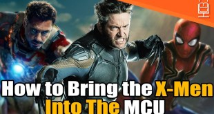 How to Introduce the CURRENT X-Men into the MCU
