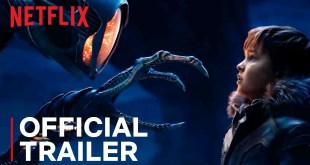 Lost in Space | Official Trailer | Netflix