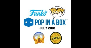 Pop in a Box Unboxing July 2018 | Funko Pop Subscription UK | PIAB | Funko Pop Chase