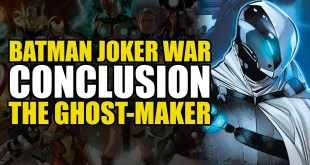 The Ghost-Maker: Batman Joker War Conclusion | Comics Explained