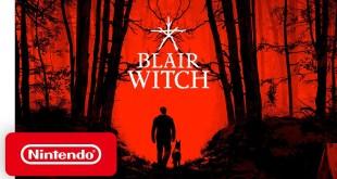Blair Witch - Launch Trailer - Nintendo Switch