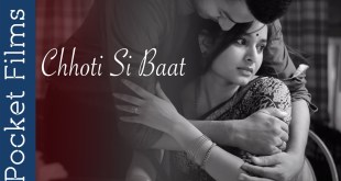 Chhoti Si Baat - Hindi Drama Short Film - A husband and wife's story