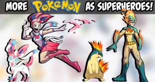 Pokemon as Superheroes Part 2 - (Sylveon Sailor Moon, Lugia Batman and more!)