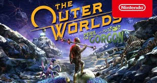 The Outer Worlds: Peril on Gorgon - Launch Trailer - Nintendo Switch