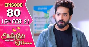 Anbe Vaa Serial | Episode 80 | 15th Feb 2021 | Virat | Delna Davis | Saregama TV Shows