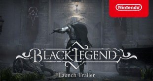 Black Legend - Launch Trailer - Nintendo Switch