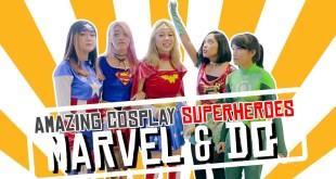 Amazing Cosplay SuperHeroes! Marvel Vs DC