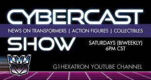 Cybercast Podcast Show Ep280 - Transformers, 3rd Party, & Action Figure Adult Collectibles