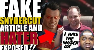 EXPOSED! Haters Are Back Spreading Lies On DCEU Snyder Cut | Zack Snyder Snyderverse