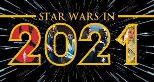 Star Wars - Everything Coming in 2021!