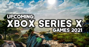 TOP 10 BEST NEW Upcoming XBOX SERIES X Games of 2021 (4K 60FPS)