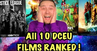 All 10 DCEU Films Ranked! (Featuring Zack Snyder's Justice League)