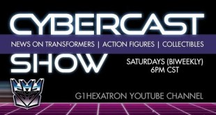 Cybercast Podcast Show Ep277 - Transformers, 3rd Party, & Action Figure Adult Collectibles