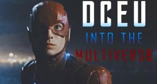 DCEU | Into the Multiverse