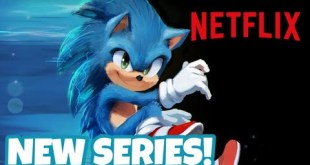 New Sonic TV Series On Netflix (2022)