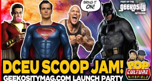 TWO DCEU SCOOPS! #ZackSnyder #JusticeLeague2 #Superman #Shazam & MORE! - A Geekosity Exclusive!