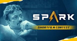 SPARK SHORT FILM CONTEST || RGV|| SPARKSAGAR || SPARKOTT STREAMING FROM MAY15TH