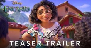 Disneys Encanto Teaser Trailer - Watch NOW Animated Movie