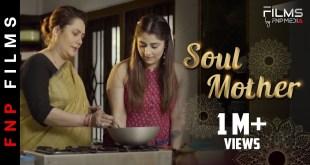 SOUL MOTHER I Hindi Short Film | FNP Media