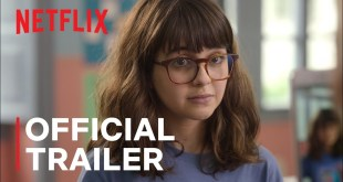 Confessions of an Invisible Girl Official Trailer Netflix