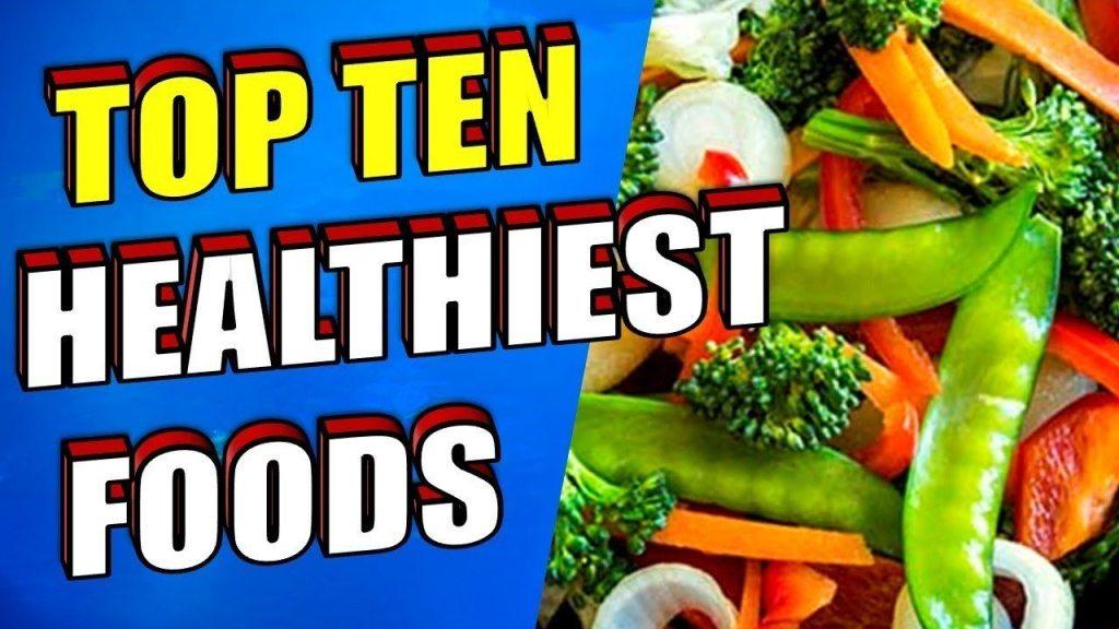 Top Ten Healthiest Foods
