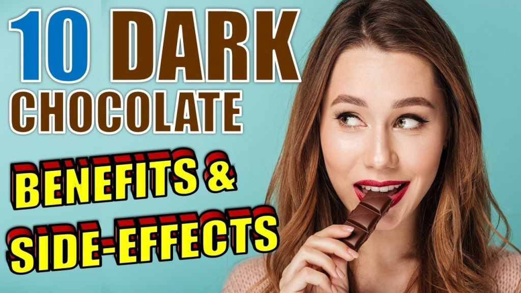 dark chocolate benefits and side effects