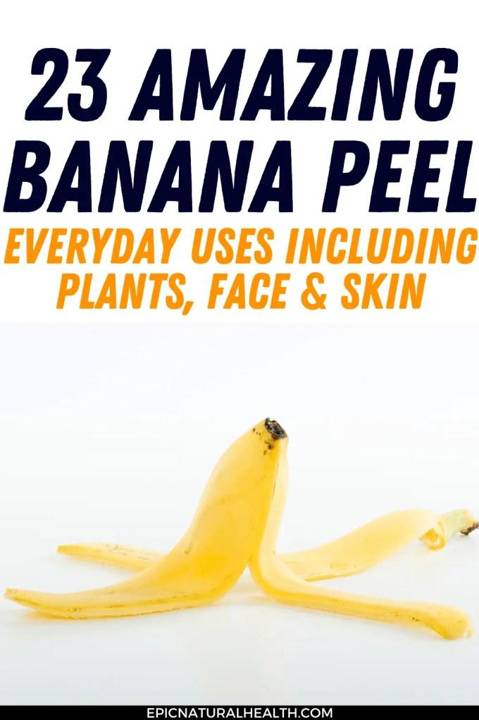 Banana Peel everyday uses