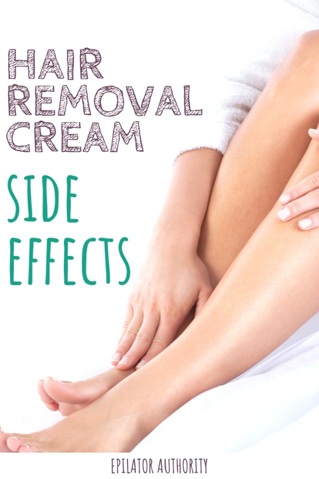 Hair Removal Cream Side Effects For Face Or Body Epilator
