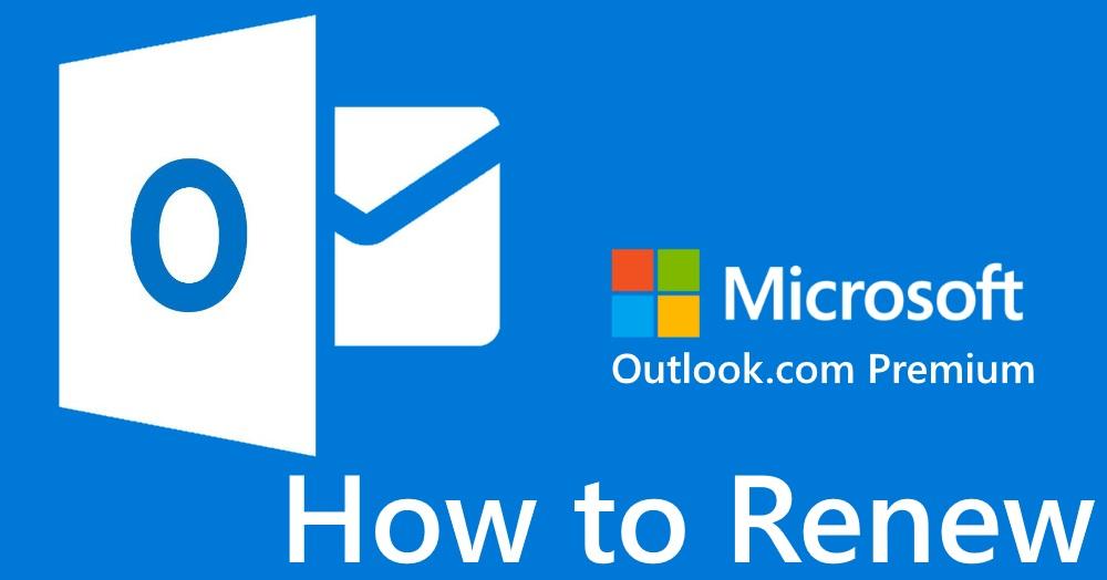 How to Renew Outlook.com Premium