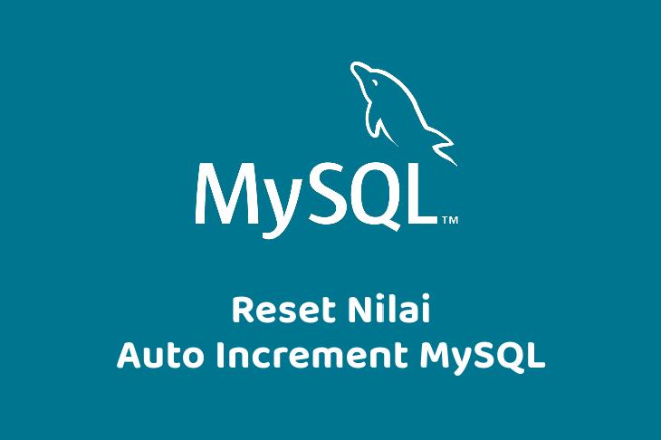 Reset Auto Increment MySQL