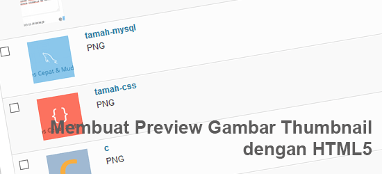 Membuat Preview Gambar Thumbnail dengan HTML5