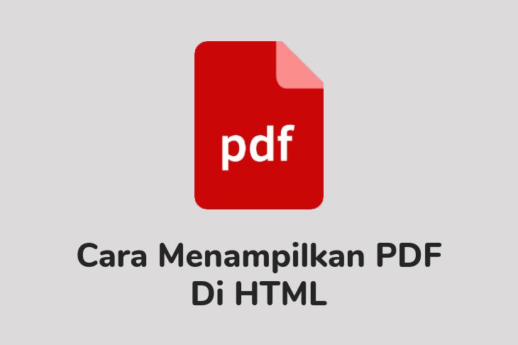 Cara Menampilkan PDF di HTML