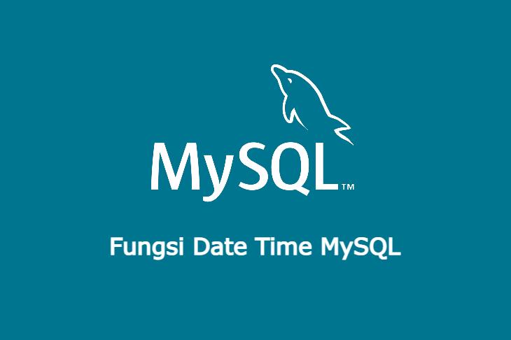 Fungsi Date Time MySQL