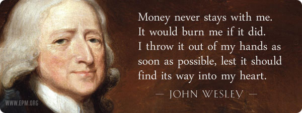 John Wesley on Money and Giving