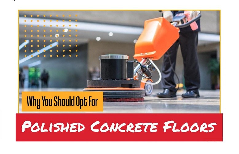 WHY You should opt for polished concrete floors