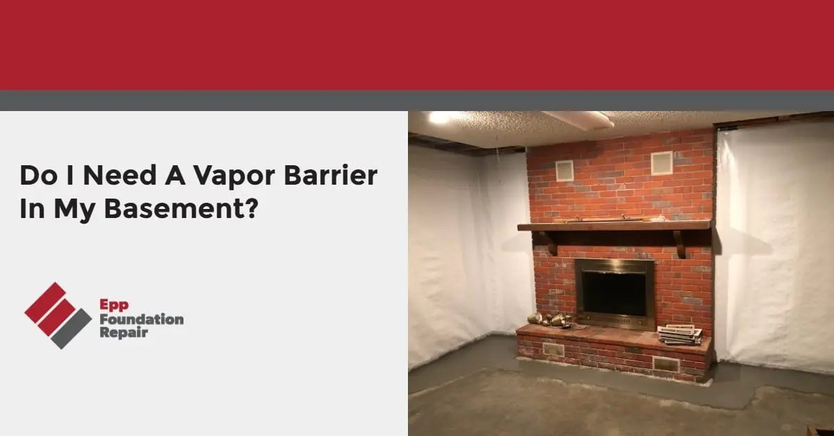 Graphic with text ''Do I Need A Vapor Barrier In My Basement?''